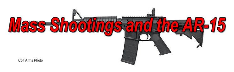 Mass Shootings and the AR-15